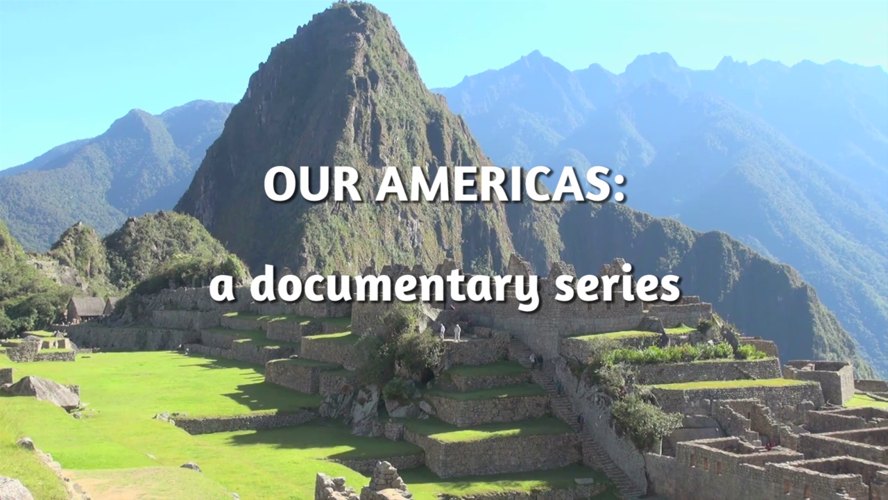 Our Americas (2017) Documentary Series