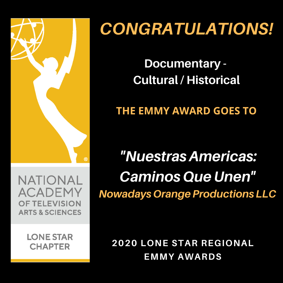 WINNER – Lone Star Regional Emmy 2020 – Cultural/Historical Documentary